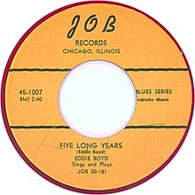 Five Long Years - Eddie Boyd