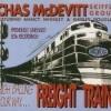 Freight Train - Chas McDevitt