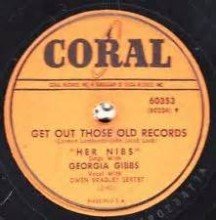 Get Out Those Old Records - Georgia Gibbs