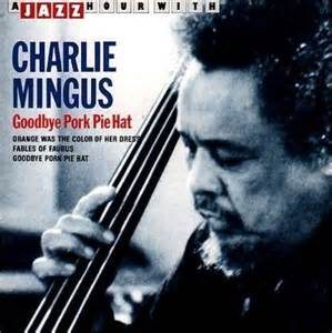Goodbye Pork Pie Hat - Charles Mingus
