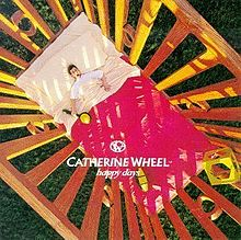 Happy Days - Catherine Wheel