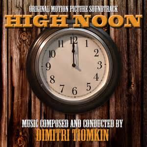 High Noon - Dimitri Tiomkin