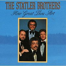 How Great Thou Art - The Statler Brothers