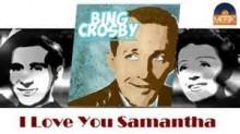 I Love You - Bing Crosby