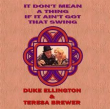 It Don't Mean A Thing - Teresa Brewer