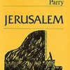 Jerusalem - Charles Parry