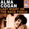 Last Night On The Back Porch - Alma Cogan