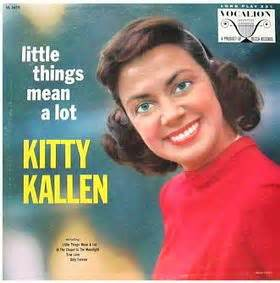 Little Things Mean A Lot - Kitty Kallen