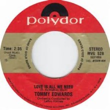 Love Is All We Need - Tommy Edwards