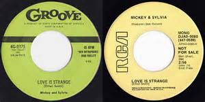 Love Is Strange -Mickey & Sylvia