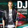 Ma Cherie - DJ Antoine