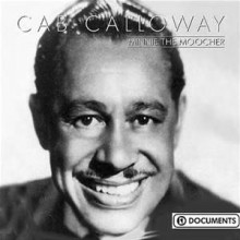 Minnie The Moocher - Cab Calloway