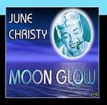 Moonglow - June Christy