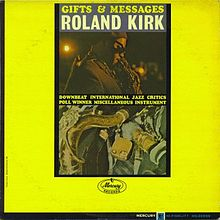 My Heart At Thy Sweet Voice - Roland Kirk