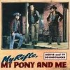 My Rifle, My Pony, And Me - Dean Martin