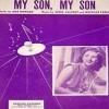 My Son, My Son - Vera Lynn