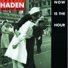 Now Is The Hour - Charlie Haden