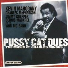 Pussy Cat Dues - Charles Mingus