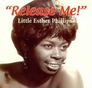 Release Me - Little Esther Phillips