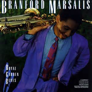 Royal Garden Blues - Branford Marsalis