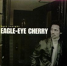 Save Tonight - Eagle-Eye Cherry