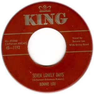 Seven Lonely Days - Bonnie Lou