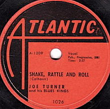 Shake, Rattle And Roll - Big Joe Turner