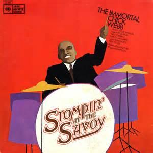 Stompin' At The Savoy - Chick Webb