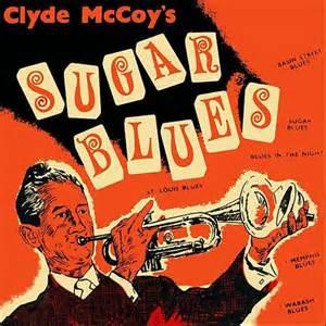 Sugar Blues - Clyde McCoy
