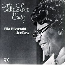 Take Love Easy - Ella Fitzgerald