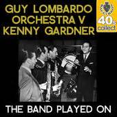 The Band Played On - Guy Lombardo
