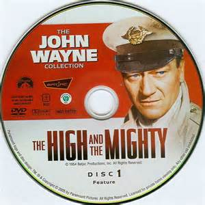 The High And The Mighty - John Wayne