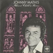 When A Child Is Born - Johnny Mathis