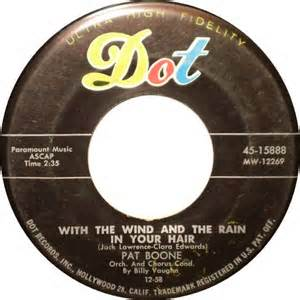 With The Wind And The Rain In Your Hair - Pat Boone