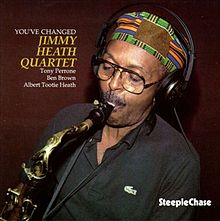 You've Changed - Jimmy Heath