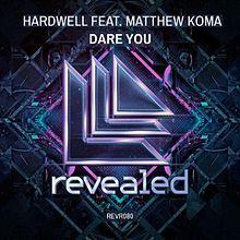 Dare You - Hardwell