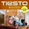 Wasted - Tiësto