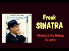 Almost Like Being In Love - Frank Sinatra