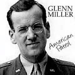 American Patrol - Glenn Miller