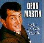 Baby It's Cold Outside - Dean Martin