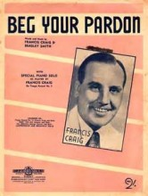 Beg Your Pardon - Francis Craig