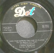 Does Your Chewing Gum Lose Its Flavour - Lonnie Donegan