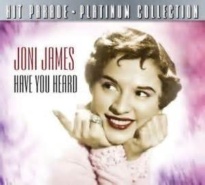 Have You Heard - Joni James
