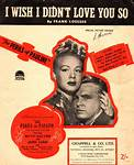 I Wish I Didn't Love You So - Frank Loesser