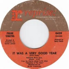 It Was A Very Good Year - Frank Sinatra