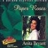 Paper Roses - Anita Bryant