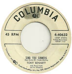 Sing You Sinners - Tony Bennett