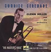 Sunrise Serenade - Glenn Miller
