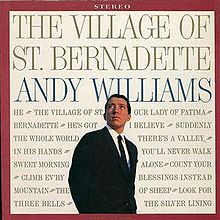 The Village Of St. Bernadette - Andy Williams