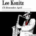 I'll Remember April - Lee Konitz